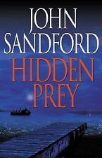 Prey: Hidden Prey by John Sandford (2004, Hardcover)