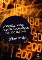 Understanding Media Economics by Doyle, Gillian (Paperback book, 2013)