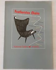 GRANT FEATHERSTON CHAIRS BOOK by TERENCE LANE meadmore snelling krimper era