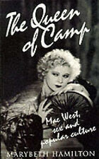 USED (VG) The Queen of Camp: Mae West, Sex and Popular Culture by Marybeth Hamil