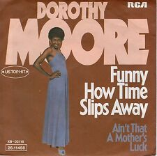 7inch DOROTHY MOORE funny how time slips away GERMAN 1976 EX+