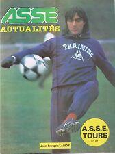 42 Saint Etienne ASSE ACTUALITES N 67 J. F LARIOS 22 novembre 1980 ASSE/TOURS