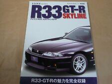 I LOVE R33 NISSAN SKYLINE All of GT-R Catalog History RB26DETT BCNR33 Tuning