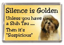 "Shih Tzu Dog Fridge Magnet ""Silence is Golden .."" by Starprint"
