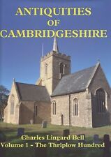 Antiquities of Cambridgeshire, Vol 1, Thriplow Hundred. C L Bell. Book. (3663)