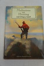 Meditations on Hunting | Jose Ortega y Gasset | Hardcover Book | 2007