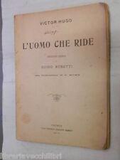 L UOMO CHE RIDE Victor Hugo Guido Rubetti T Moro Nerbini 1928 libro romanzo di