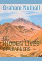 NEW The Hidden Lives of Learners By Graham Nuthall Paperback Free Shipping