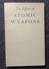 1950 THE EFFECTS OF ATOMIC WEAPONS by Atomic Energy Comm Los Alamos SC VG/FN 5.0