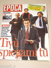EPOCA=1993/2216=GAD LERNER=MAURIZIO VANDELLI=MARGHERITA BUY=ENZO BIAGI=
