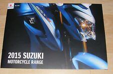 Suzuki Range Brochure 2015 - GSX-R GSX-S GSR SFV Bandit GSF GSX SV V-Strom Intru