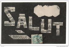 13 Salut de MARSEILLE - voyagé 1908