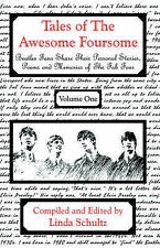 Tales of the Awesome Foursome: Beatles Fans Share Personal Stories and Memories of the Fab Four by Linda Schultz (Paperback, 2004)