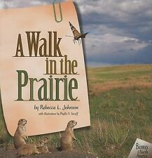 NEW A Walk in the Prairie (Biomes of North America (Carolrhoda))
