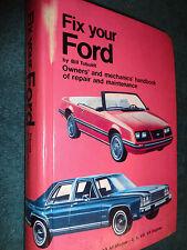 "1973-1983 ""FIX YOUR FORD"" SHOP MANUAL / REPAIR BOOK 74 75 76 77 78 79 80 81 82"