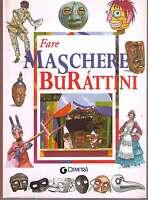 Fare maschere e burattini - Stradiotti - Libro nuovo in offerta!