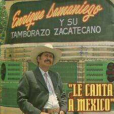 Enrique Samaniego y Su Tamborazo Zacatecano Le Canta a Mexico CD New Sealed