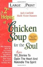 A 2nd Helping of Chicken Soup for the Soul: 101 Mo