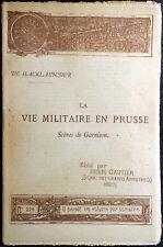 De Hacklaender, La vie militaire en Prusse, Ed. Henri Gautier, 1891