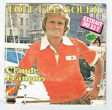 """Claude FRANCOIS Dischi 45T 7"""" TOI E LA SOLEIL -dramma 2 AMOURS - FRECCIA 49.308"""