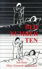 Bed Number Ten, Paperback by Baier, Sue; Schomaker, Mary Zimmeth, Brand New, ...