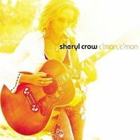 C'mon, C'mon by Sheryl Crow (CD Apr-2002 A&M (USA))  06