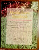 The Florida Lawn Handbook Best Management Practices for the Selection Florida