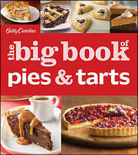 NEW Betty Crocker's The Big Book of Pies and Tarts (Betty Crocker Big Book)