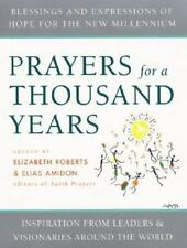 Prayers for a Thousand Years : Blessings and Expressions of Hope for the New ...