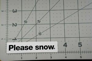 """""""Please Snow"""" Black Diamond Skiing Black White Sticker Decal"""