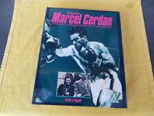 La Légende de Marcel CERDAN - Margot / Susic / Vella - Boxe 1987