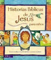 Historias biblicas de Jesus para ninos / The Jesus Storybook Bible : Cada his...