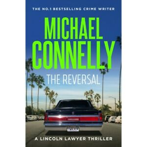 The Reversal by Michael Connelly
