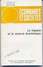 COLLECTIF, ÉCONOMIES ET SOCIÉTÉS : LA LOGIQUE ET SCIENCE ÉCONOMIQUE ISMEA