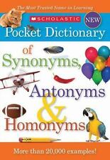 Scholastic Pocket Dictionary of Synonyms, Antonyms, & Homonyms (Paperback or Sof
