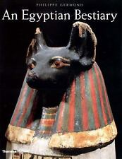 An Egyptian Bestiary: Animals in Life and Religion i...