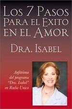 Los 7 Pasos Para el Exito en el Amor (Spanish Edition) by Isabel Gomez-Bassols