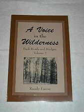 Autographed,  A Voice In The Wilderness, by Randy Eason
