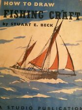 Rare Vintage Drawing Book How To Draw Fishing Craft c1953 Orig DJ Beck