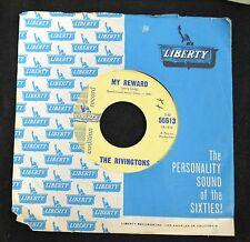 The Rivingtons Liberty DJ 55513 My Reward and Kickapoo Joy Juice M-