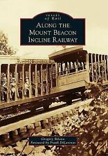 Images of Rail Ser.: Along the Mount Beacon Incline Railway by Gregory...