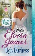 Fairy Tales Ser.: The Ugly Duchess 4 by Eloisa James (2012, Paperback)