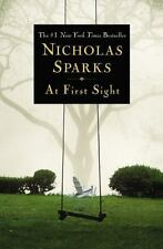 At First Sight by Nicholas Sparks (2006, Paperback)