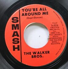 Rock 45 The Walker Bros. - You'Re All Around Me / My Ship Is Comin' In On Smash