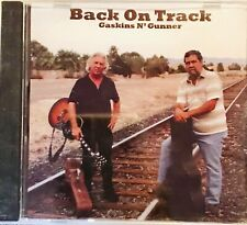 Back on Track by Gaskins N' Gunner CD New And Sealed