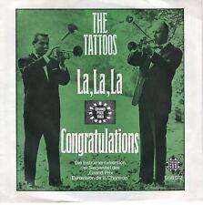 7inch THE TATTOOSla.la,laGERMAN EX EUROVISION  (S0270)