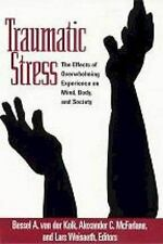 Traumatic Stress: The Effects of Overwhelming Experience on Mind, Body, and Soci