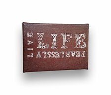 """LIVE LIFE FEARLESSLY, Inspirational Positive Quote Artwork - Wooden Frame, 5""""x7"""""""
