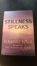 Stillness Speaks by Eckhart Tolle (Hardcover)