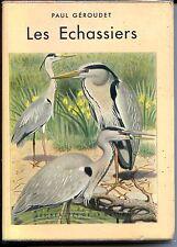 LES ECHASSIERS - Paul Géroudet 1948 - ORNITHOLOGIE - ZOOLOGIE